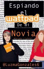 Espiando El Wattpad De Mi Novia (Jimin Y Tu)!* &* by LuzmaGonzalez6