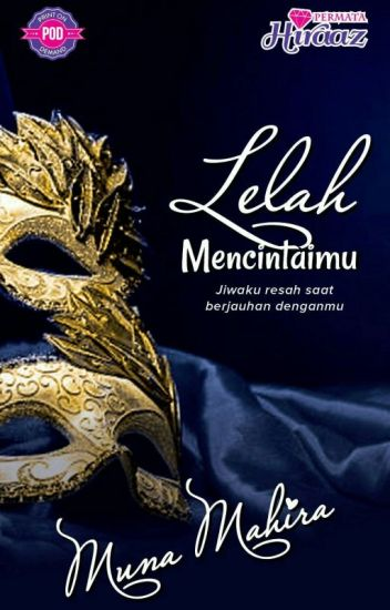 Image result for sinopsis novel lelah mencintaimu