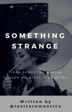 Something Strange [Fuhrmann Lover's #3] by lavitaromantica