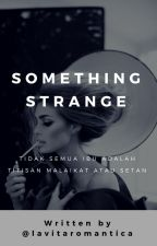 Something Strange [Fuhrmann's Lover #3] by lavitaromantica