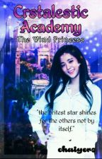 Crstalestic Academy,The wind princess #GlitterAwards2017  #OneBookCluber by chaiyers