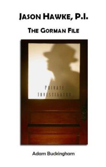 Jason Hawke, P.I. : The Gorman File