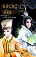 Phượng ẩn thiên hạ (Tập II) - Nguyệt Xuất  Vân by eternallight99