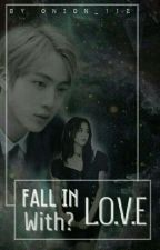 FALL IN LOVE WITH? - [BTS X BLACKPINK]  by onion_112