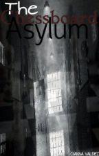 The Chessboard Asylum by chemomantic