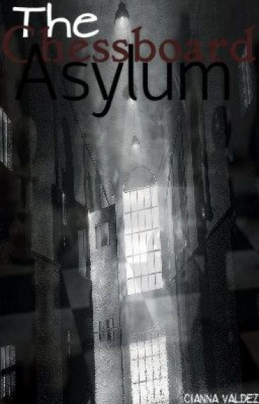 The Chessboard Asylum