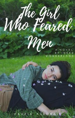 The Girl Who Feared Men by XxSNxX