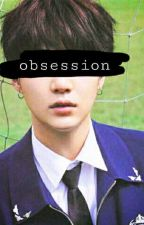 Obsession by luvkpop4lifeu