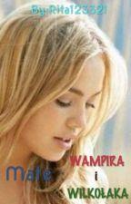 Mate: WAMPIRA I WILKOŁAKA??? by Rita123321