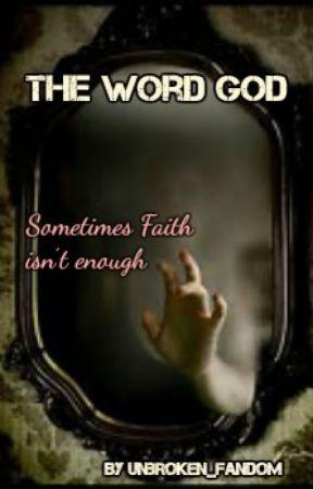 The word of God by unbroken_fandom