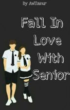 Fall In Love With Senior by awllanur