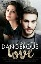 Dangerous Love by HappyD