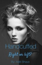 Handcuffed ( ON HOLD )  by Aleatque