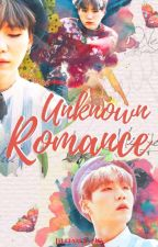 【UNKNOWN ROMANCE】»YoonMin Adaptación by SIRIUSEOK