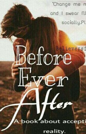 Before Ever After by believersfever