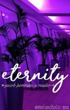 eternity » j.p x reader {completed✔} by melancholic-ana