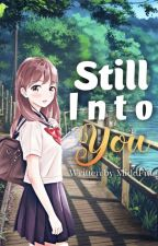 Still Into You by MiddFing