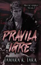 PRAVILA IGRE #1 by tara1415