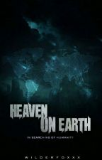 Heaven On Earth by Wilderfoxxx