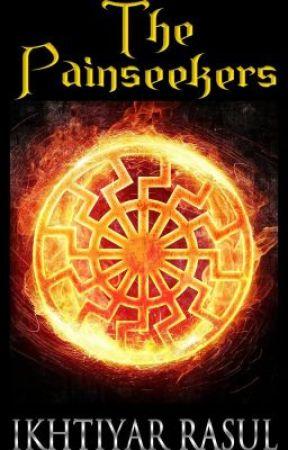 The Painseekers by IkhtiyarRasulBhuiyan