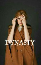 DYNASTY ✔ by tavanalee