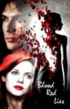 Blood Red Lies - A Vampire Diaries Fanfic (sequel to NTB) by StephDaTwilightFreak