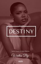 Destiny • by wordaasia
