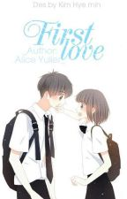 [12 Chòm sao] First Love by Alice_Yulier