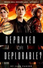Percy Jackson: Depraved Or Deplorable? by Jash_Parikh