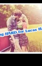 Falling HARD for Lucas Hardling?!?! by ilurvevamps22