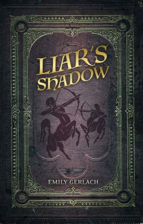 Liar's Shadow by egerlach92