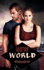 New World (Divergent Fanfiction - Tris is Alive) by maybeitsdella