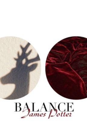 Balance//James Potter - Chapter One