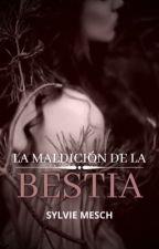 LA MALDICIÓN DE LA BESTIA by s14infinite