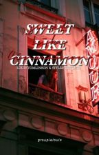 sweet like cinnamon -styles triplets x louis  a/o/b by groupielouis