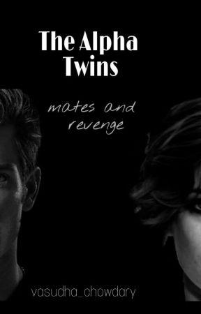 The Alpha Twins by vasudha_chowdary