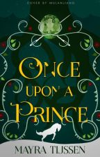 Once Upon A Prince (ONGOING) by MayTijssen