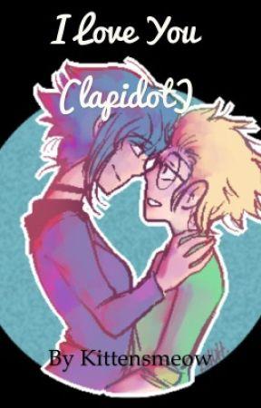 I love you (Lapidot)  by Xx_Dark_Widow_xX