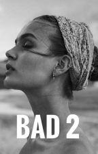 Bad 2 by claretacf
