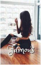 Famous by CoveIsLife