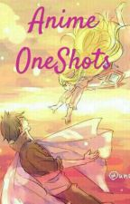Anime OneShots Boy×Reader by CheshireSaionjii