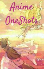 Anime OneShots Boy×Reader by CheshireSaionjii