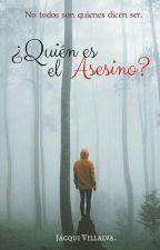 ¿Quién es el Asesino? by Jacqui-Villalva