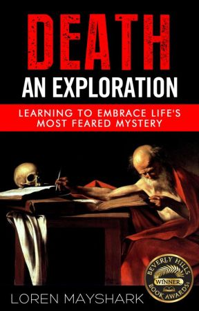 Death: An Exploration by LorenMayshark