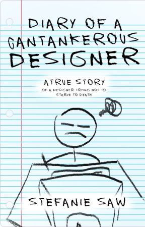 Diary of a Cantankerous Designer by seventhstar