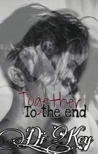 Вместе до конца  by _Kris_Walker_