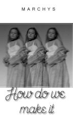 How do we make it/A.I/ by marchys