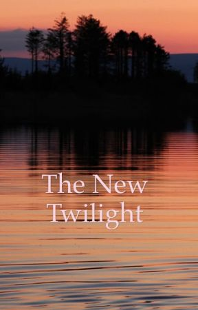 The new twilight by meganhamlin2609