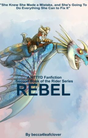 Rebel - A HTTYD Fanfiction (Book 2 of the Rider Series
