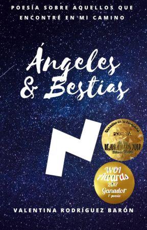 Ángeles y Bestias I #PNovel#WOI2017 by Unluthien
